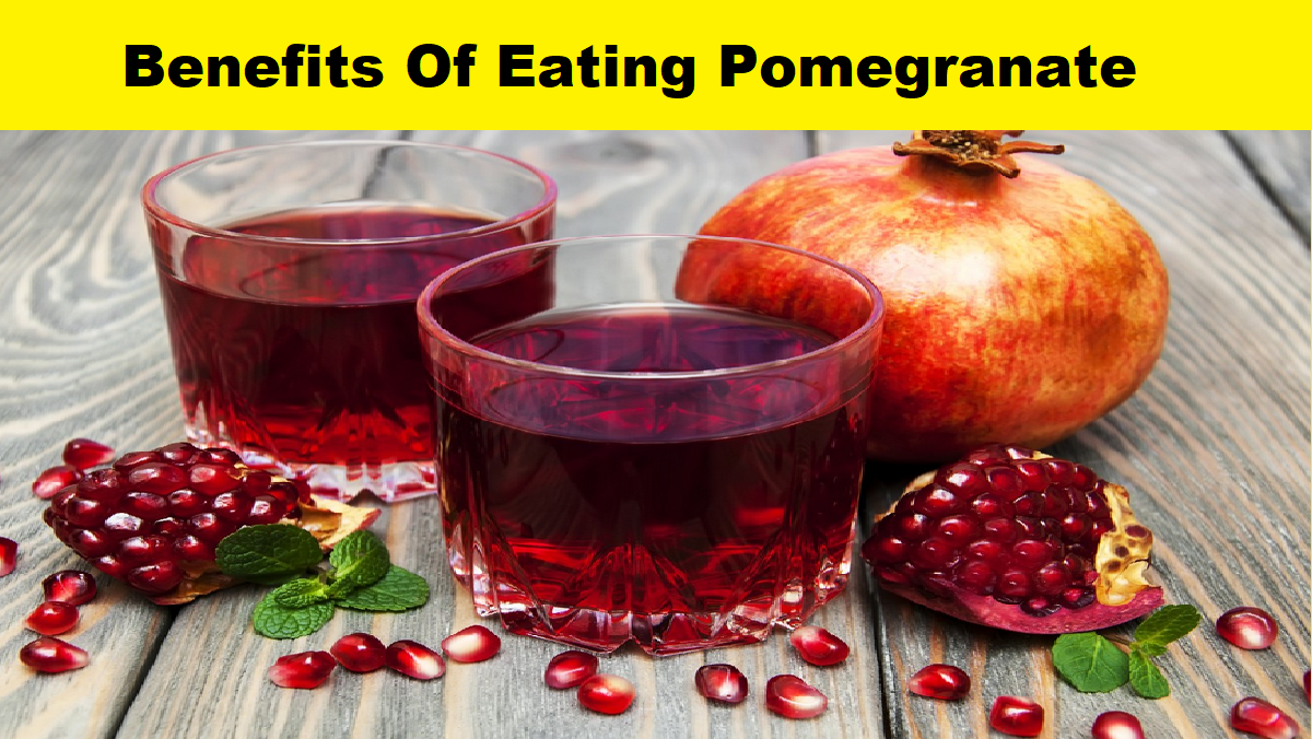 Benefits Of Eating Pomegranate