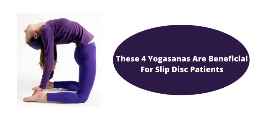 These 4 Yogasanas Are Beneficial For Slip Disc Patients